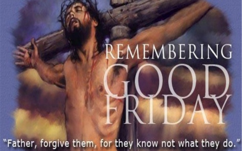 """#SENIORALIEN  -  #GOODFRIDAY  -  WHOLE  PATIENCE :  ON  GOOD  FRIDAY,  JESUS  DID  NOT  EXPRESS  ANY  THOUGHTS  OR  FEELINGS  OF  SELF-PITY . JESUS  SAID, """"FATHER,  FORGIVE  THEM,  FOR  THEY  DO  NOT  KNOW  WHAT  THEY  ARE  DOING .""""(THE  BOOK  OF  ST  LUKE, CHAPTER 23, VERSE#34)."""