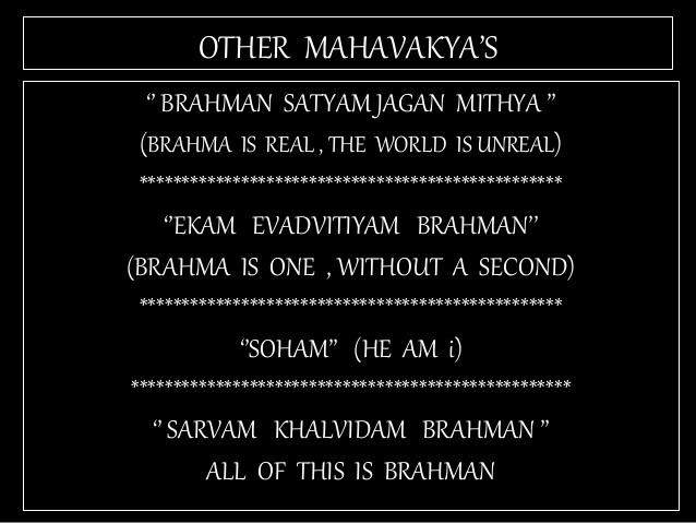 TAT ASMI PRABHO - FIFTH MAHAVAKYA - MATERIAL vs SPIRITUAL DUALISM. THESE UPANISHADIC APHORISMS FAIL TO ACCOUNT FOR EXISTENCE OF A LIVING ENTITY CALLED MAN FOR THEY IGNORE MATERIAL vs SPIRITUAL DUALISM.
