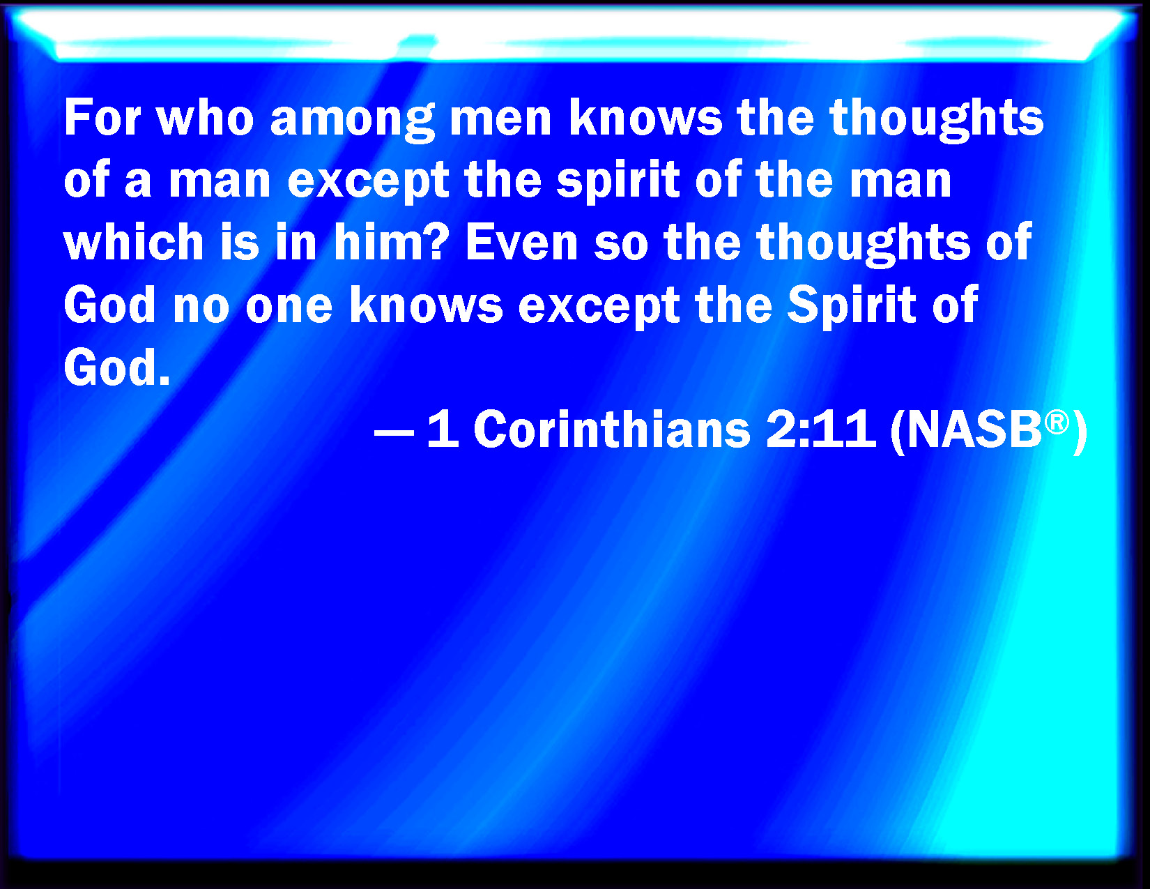 WISDOM FROM THE SPIRIT. NEW YEAR GREETINGS - WISDOM TO GUIDE IN 2016. I SEEK WISDOM FROM 1 CORINTHIANS, CHAPTER 2, VERSE 11.