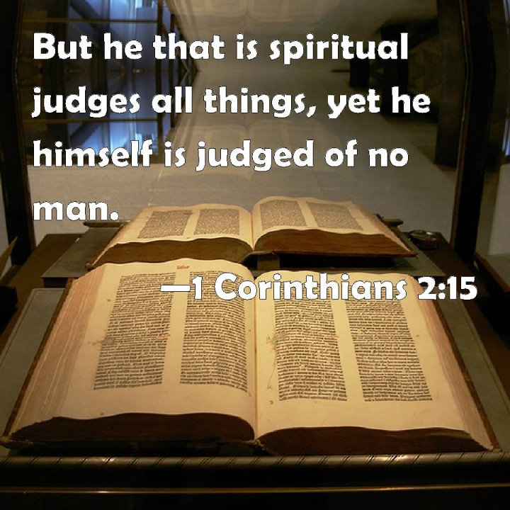 WISDOM FROM THE SPIRIT. NEW YEAR GREETINGS - WISDOM TO GUIDE IN 2016. I SEEK WISDOM FROM 1 CORINTHIANS, CHAPTER 2, VERSES 15 & 16.