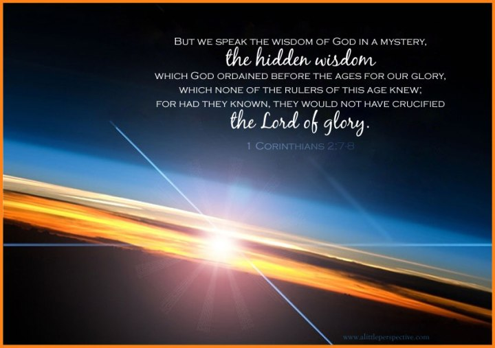 WISDOM FROM THE SPIRIT. NEW YEAR GREETINGS - WISDOM TO GUIDE IN 2016. I SEEK WISDOM FROM 1 CORINTHIANS, CHAPTER 2, VERSE 6, THE WISDOM OF LORD OF GLORY.