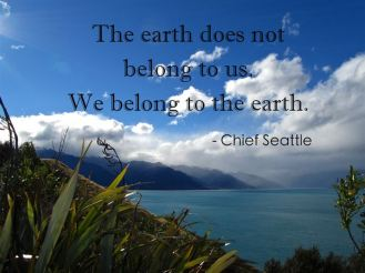 THOUGHT OF THE DAY - APRIL 22, 2017. EARTH DAY THOUGHT FROM CHIEF SEATTLE.