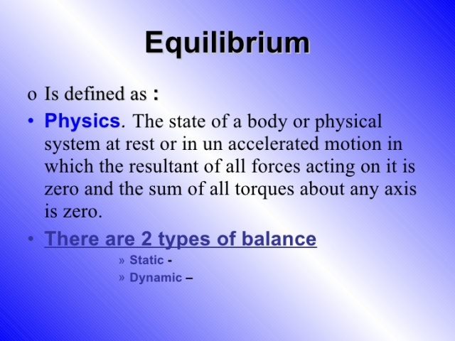 Medical Concept of Equilibrium can be compared to Concept of Equilibrium shared by Physics.